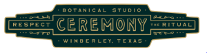 Ceremony Botanical Studio | Wimberley, Texas